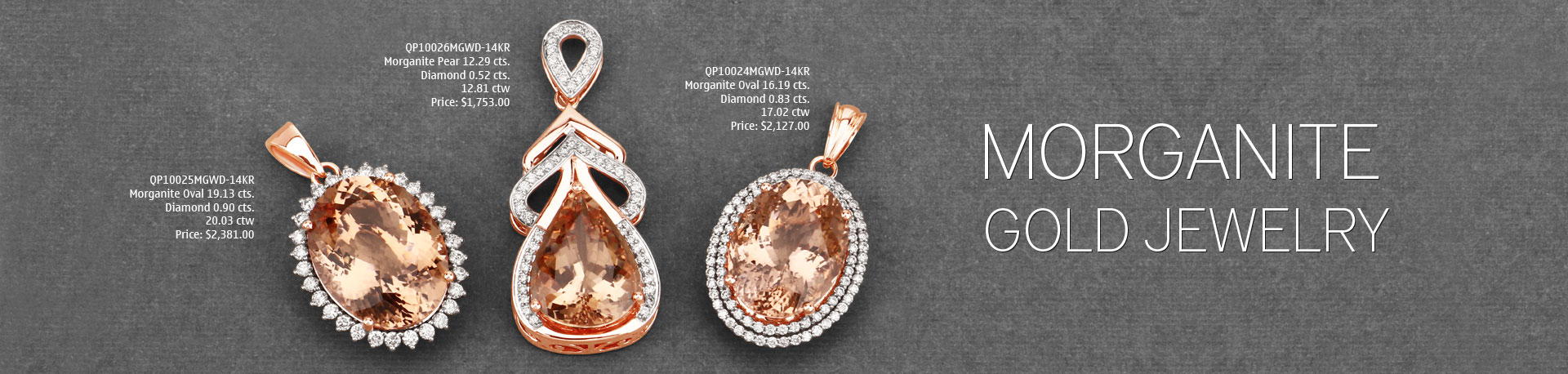 18K & 14K rose Gold Jewelry studded with Morganited